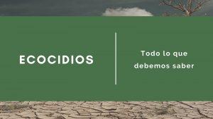 ecocidio-ecocidios