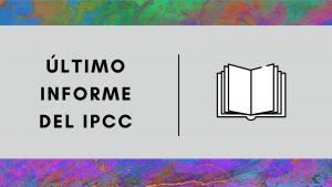 ultimo-informe-ipcc-resumen